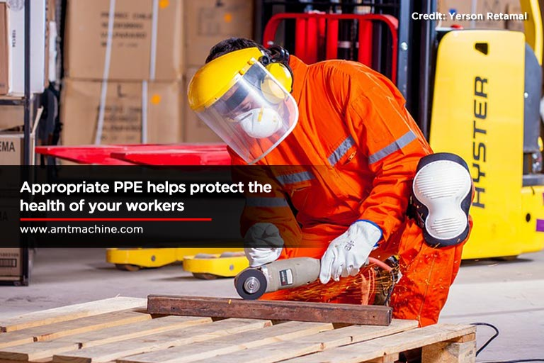 Appropriate PPE helps protect the health of your workers