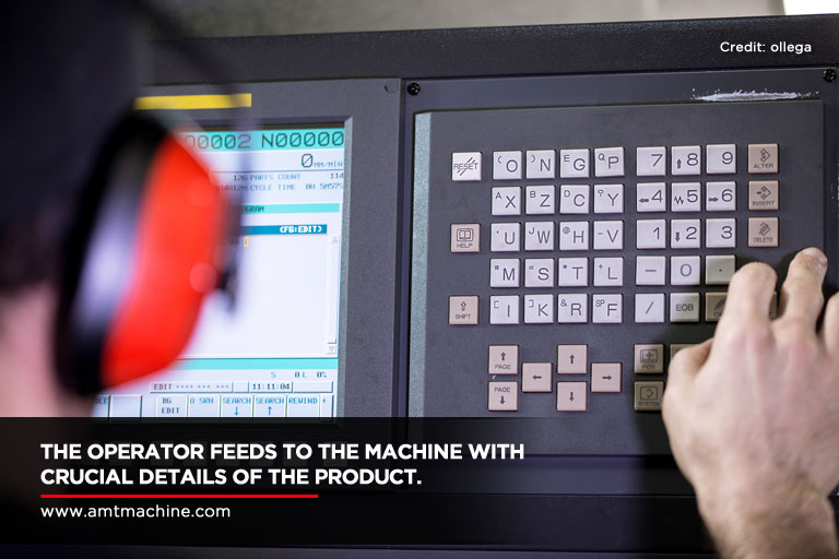The operator feeds to the machine with crucial details of the product.