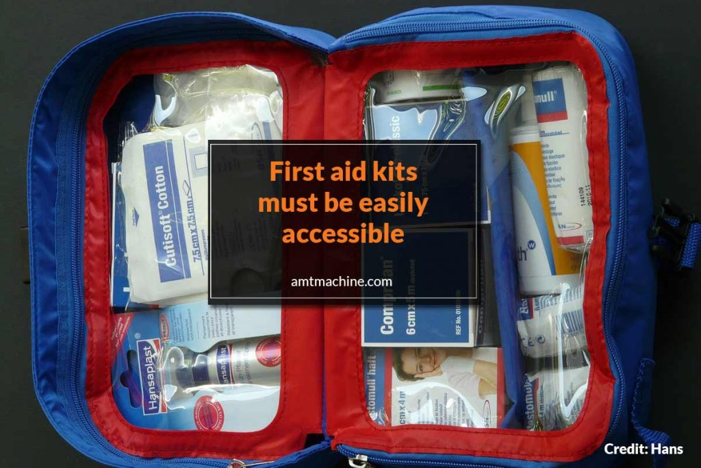 First aid kits must be easily accessible