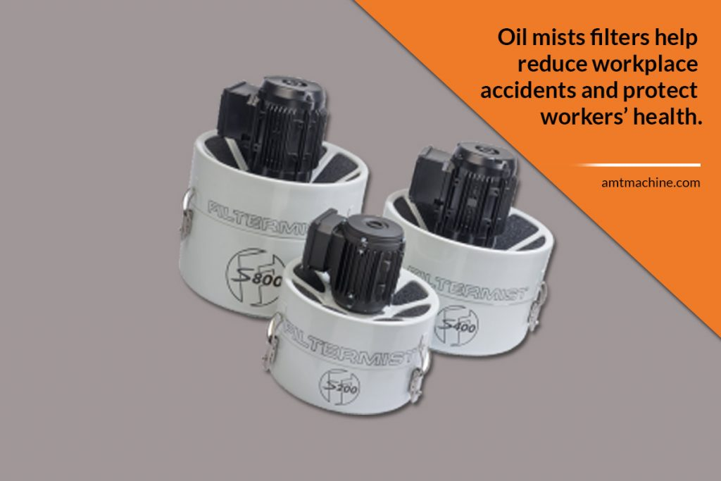 Oil mists filters help reduce workplace accidents and protect workers' health.