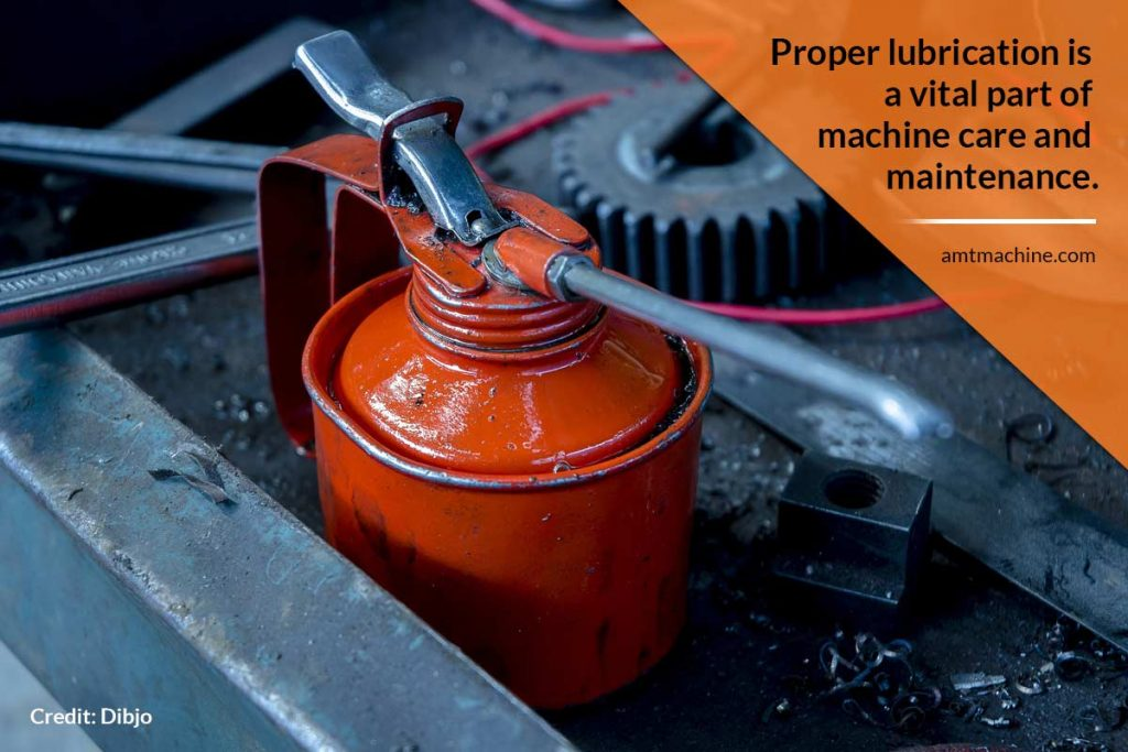 Proper lubrication is a vital part of machine care and maintenance.