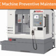 CNC Machine Preventive Maintenance