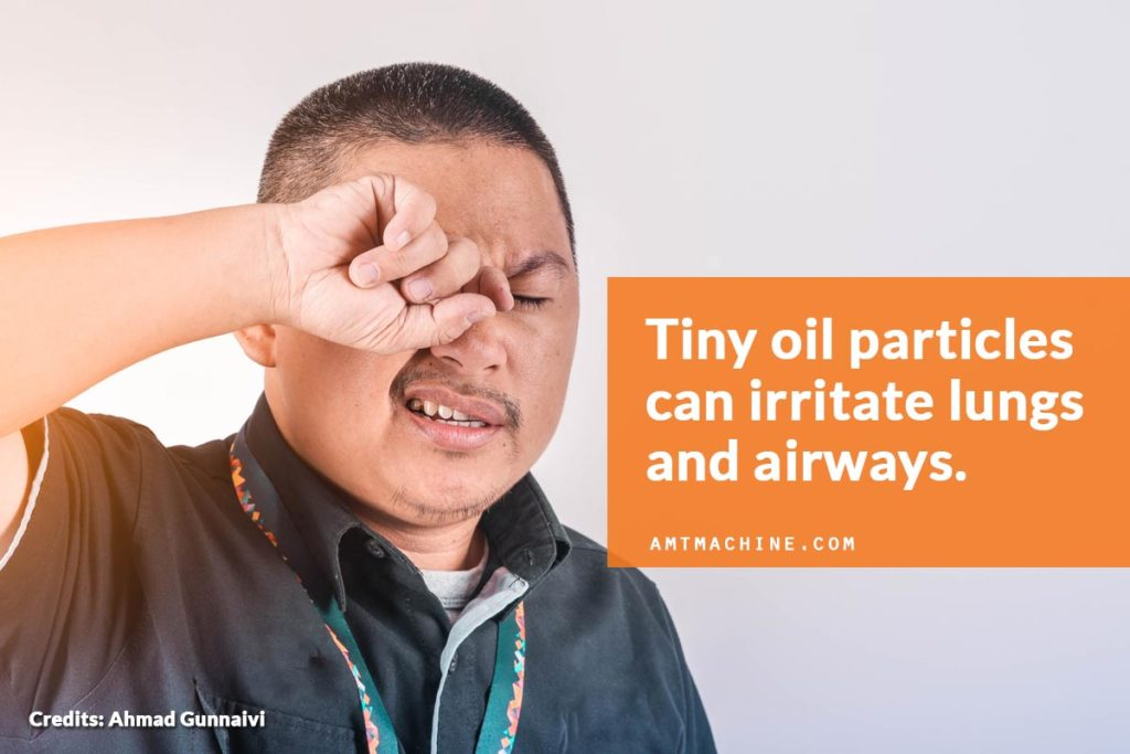 Tiny oil particles can irritate lungs and airways